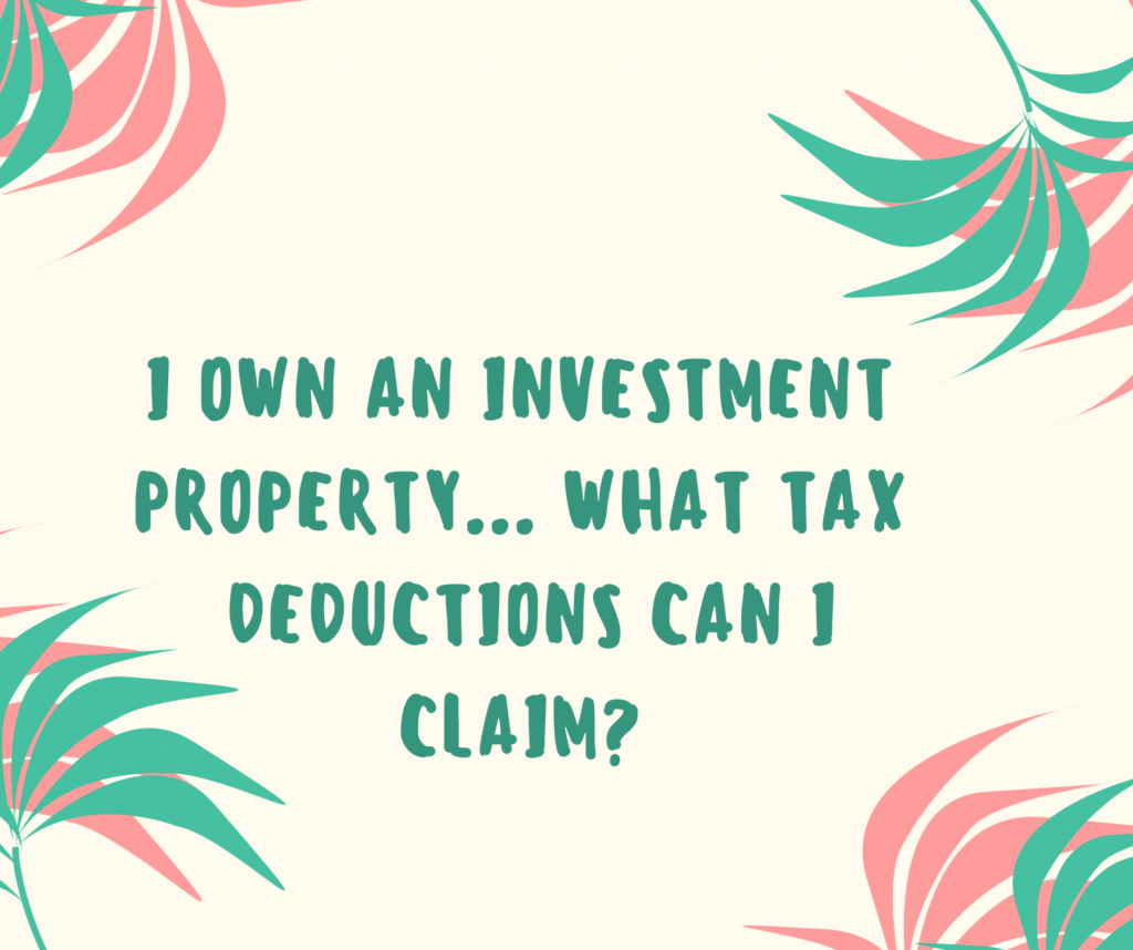 I Own A Rental Property What Can I Claim In My Tax Return